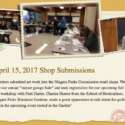 April 15, 2017, Shop Submissions and Guest Speaker