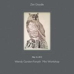 May 16, 2015 Zen Doodle with Wendy Gordon-Forsyth